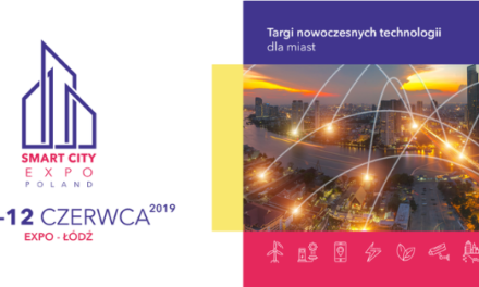 SMART CITY EXPO POLAND, 11-12.06.2019, ŁÓDŹ