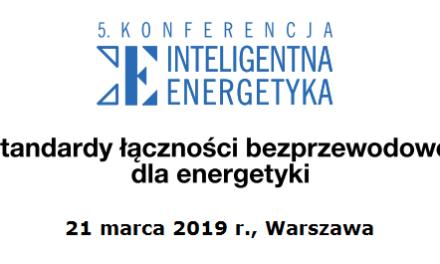 Konferencja Inteligentna Energetyka 21.03.2019