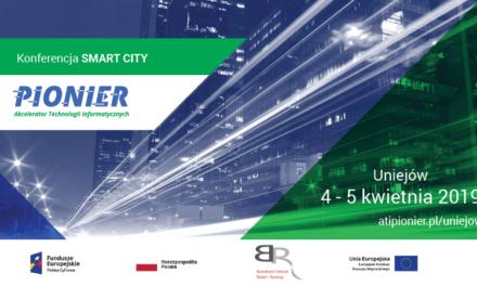 KONFERENCJA Projekt e-Pionier: wsparcie budowy inteligentnych miast w Polsce, 4-5.04.2019, Uniejów