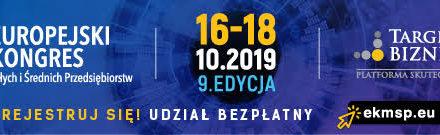 9. Europejski Kongres Małych i Średnich Przedsiębiorstw,16-18.10.2019, KATOWICE
