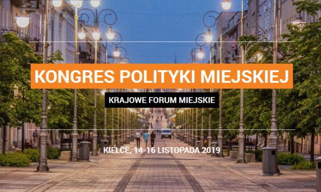 Kongres Polityki Miejskiej – Krajowe Forum Miejskie